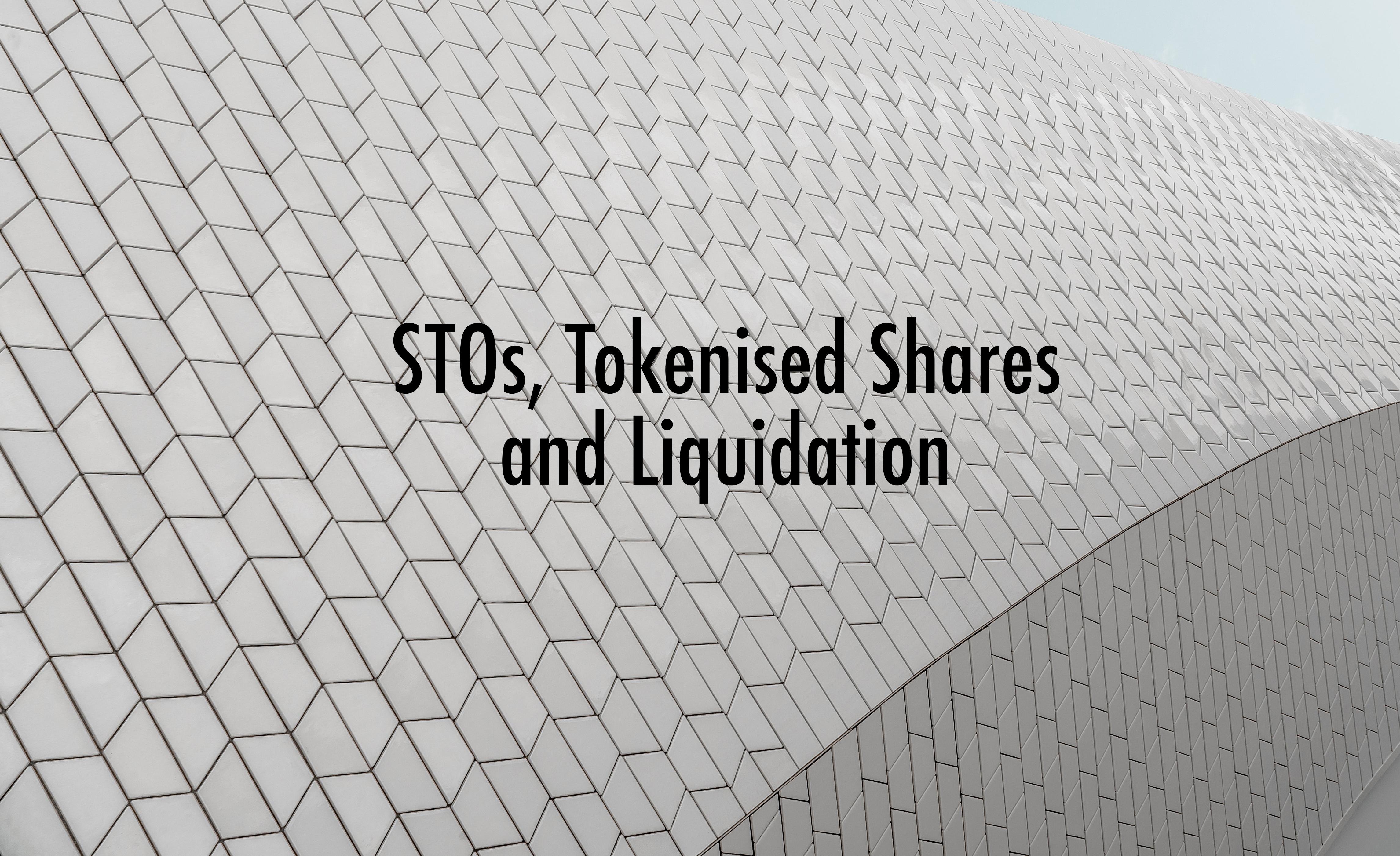 STOs, tokenized shares and liquidation